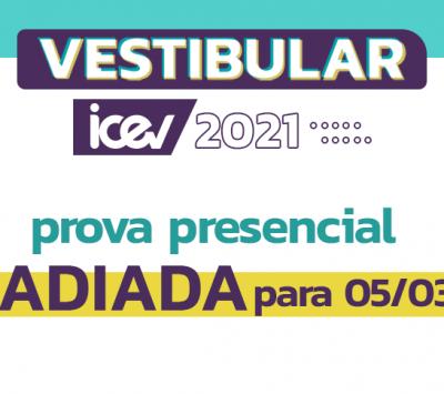 Vestibular iCEV – Prova presencial adiada para dia 05/03