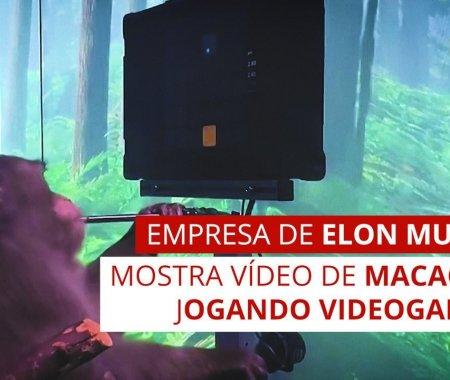 Empresa de Elon Musk mostra vídeo de macaco jogando videogame com a mente
