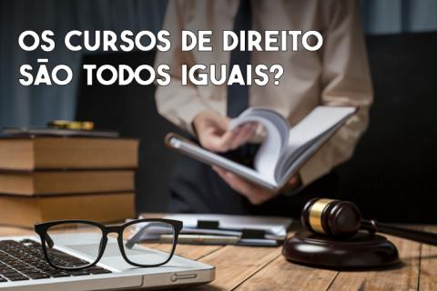 Os cursos de Direito são todos iguais?